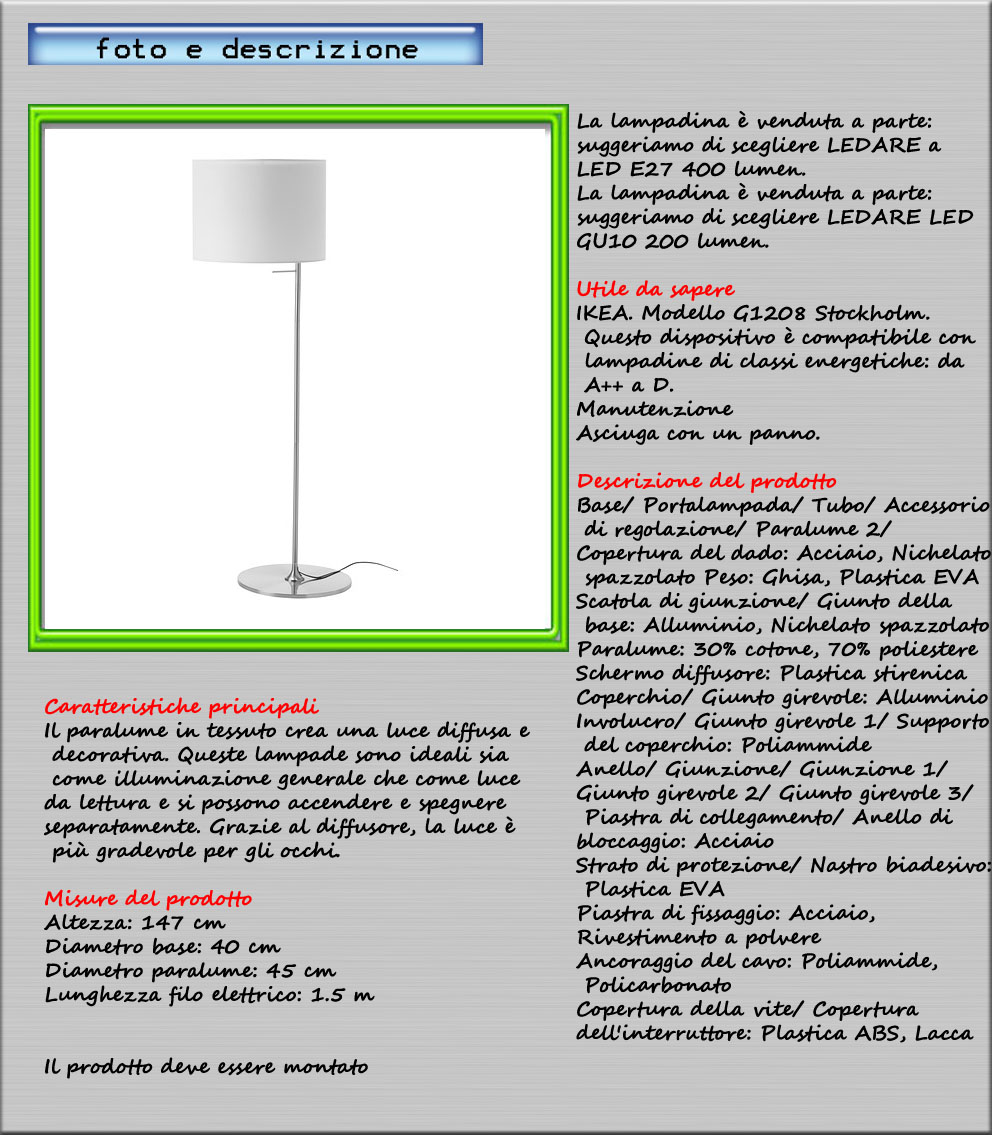 Piantana lampada da terra 147 cm illum generale lettura for Lampada da lettura ikea